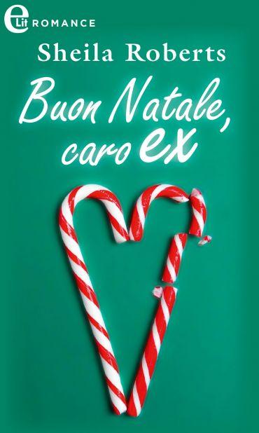 Buon Natale, caro ex (eLit) ePub