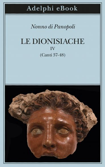 Le Dionisiache, IV ePub