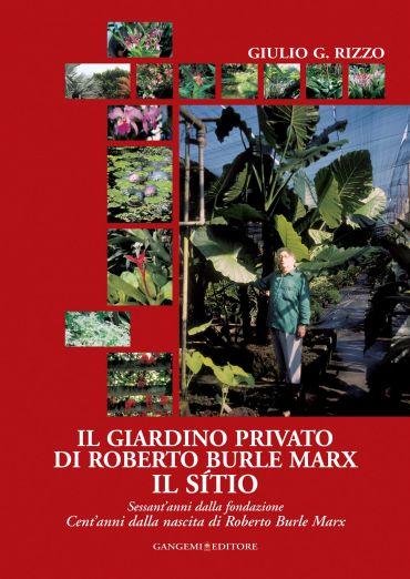 Il giardino privato di Roberto Burle Marx Il sìtio
