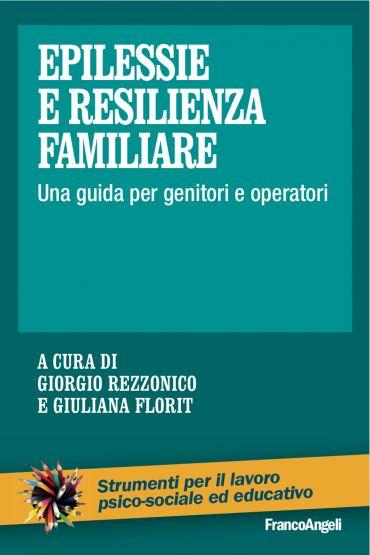 Epilessie e resilienza familiare