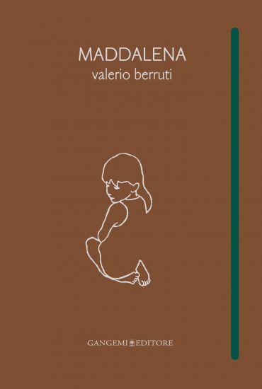 Maddalena. Valerio Berruti