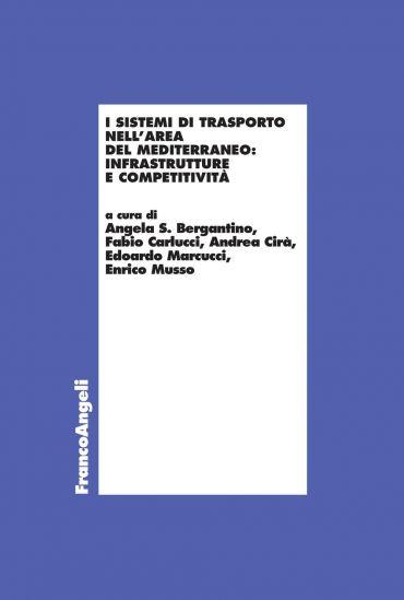 I sistemi di trasporto nell'area del Mediterraneo: infrastruttur