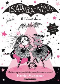 Isadora Moon. Il Talent show ePub