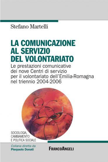 La comunicazione al servizio del volontariato. Le prestazioni co