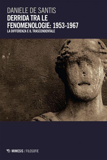 Derrida tra le fenomenologie: 1953-1967 ePub