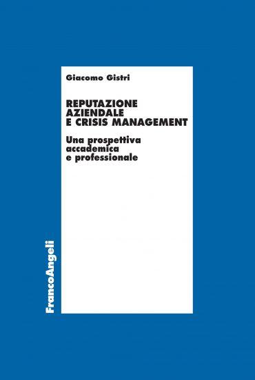 Reputazione aziendale e crisis management
