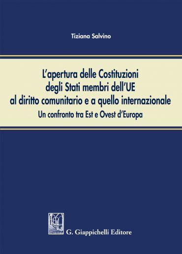 L'apertura delle Costituzioni degli Stati membri dell'UE al diri