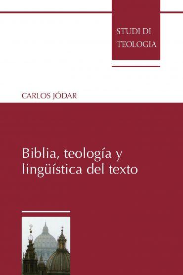 Biblia, teología y lingüística del texto