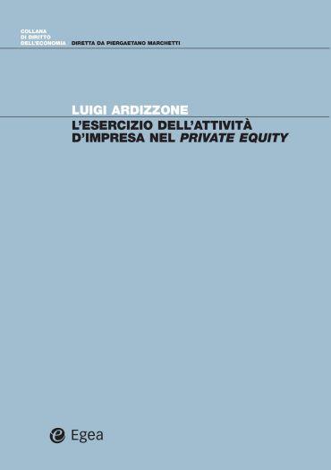 L'esercizio dell'attività d'impresa nel private equity
