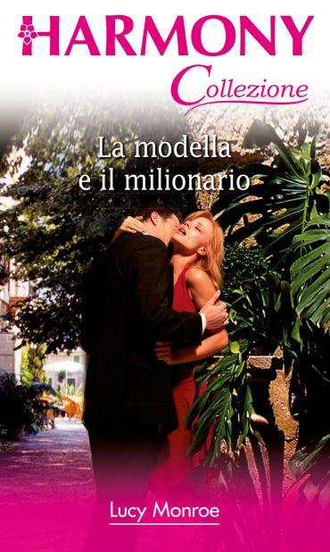 La modella e il milionario ePub