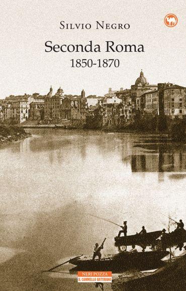Seconda Roma 1850-1870 ePub