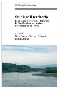 Studiare il territorio. Esperienze di ricerca nel dottorato in P